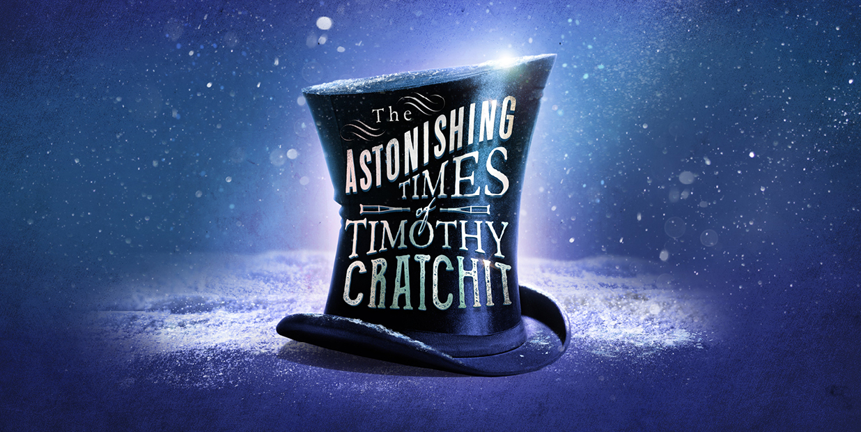 The Astonishing Times of Timothy Cratchit The Musical